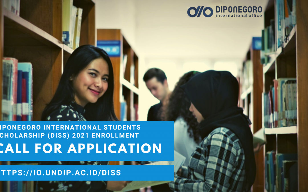 Diponegoro International Students Scholarship (DISS): call for 2021 application