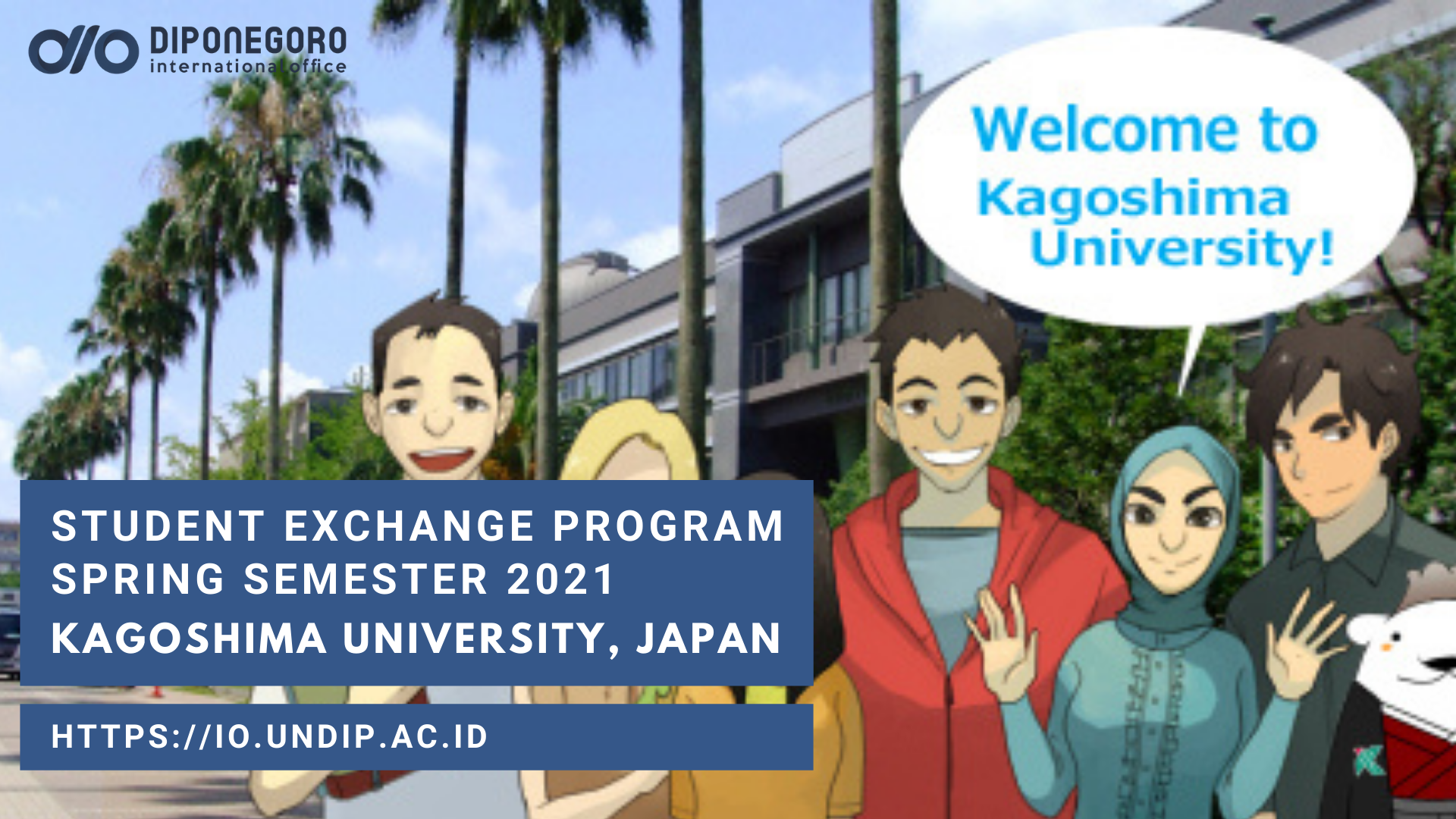 KAGOSHIMA UNIVERSITY EXCHANGE PROGRAM SPRING 2021