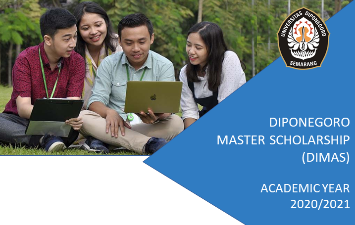 Diponegoro Master Scholarship (DIMAS) Call for Application