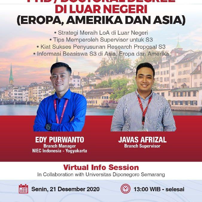 Sosialisasi Program Lanjut Study PhD/Doctoral degree di Amerika, Eropa dan Asia