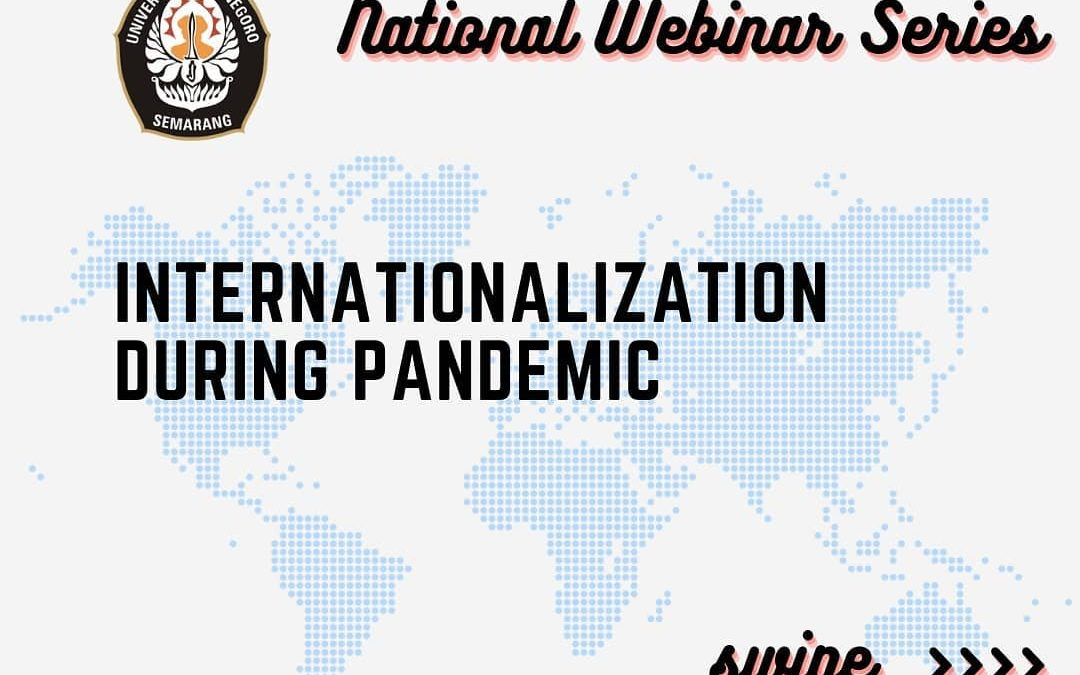 Webinar Series 1: Internationalization During Pandemics